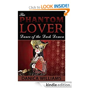 The Phantom Lover: Dance of the Dark Phantom - Erotica Paranormal Romance Novela Series, Book 1