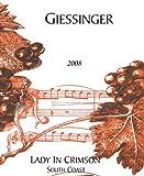 2008 Giessinger Lady in Crimson Dessert Red 750 mL