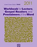 Workbook for Lectors, Gospel Readers, and Proclaimers of the Word 2011 (Year A)