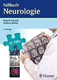 Fallbuch Neurologie: 95 Fälle aktiv bearbeiten (REIHE, Fallbuch)