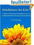 Mindfulness for Kids I: 7 Children's...