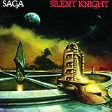 Silent Knight by SAGA (1994-08-08)