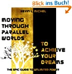 Moving Through Parallel Worlds To Ach...