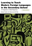 Norbert, Barnes, Ann, Field, Kit Pachler Learning to Teach Modern Languages in the Secondary School: A Companion to School Experience (Learning to Teach in the Secondary School Series) by Pachler, Norbert, Barnes, Ann, Field, Kit [29 July 2008]