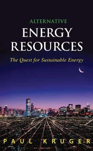Alternative Energy Resources : The Quest for Sustainable...