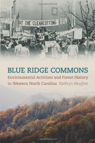 Blue Ridge Commons: Environmental Activism and Forest History in Western North Carolina (Environmental History and the American South)