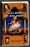 Mille Et Une Nuits, Les