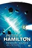 echange, troc Peter F. Hamilton - L'Étoile de Pandore, tome 1 : Pandore abusée