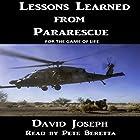 Lessons Learned from Pararescue Hörbuch von David Joseph Gesprochen von: Pete Beretta