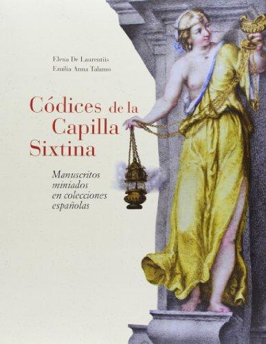 Códices de la Capilla Sixtina. Manuscritos miniados en colecciones españolas