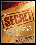 The Secret Language of Financial Reports: The Back Stories That Can Enhance Your Investment Decisions