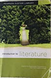 img - for Introduction to Literature (Pearson Custom Library) book / textbook / text book