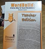 img - for Dynamic Literacy Word Build: A Better Way to Teach Vocabulary Elements Level 2 Teacher Edition book / textbook / text book