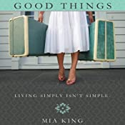 Good Things | [Mia King]