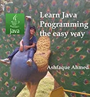 Learn Java Programming the easy way ebook download