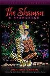 The Shaman and Ayahuasca: Journeys to...