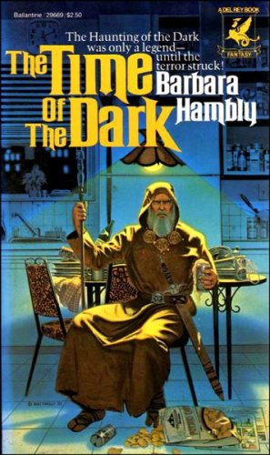 The Time of the Dark (Darwath, Bk. 1), Barbara Hambly
