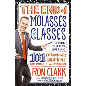 "Cover of Ron Clark's new book, ""End of Molasses Classes"""
