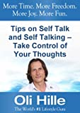 img - for Tips on Self Talk and Self Talking - Take Control of Your Thoughts (Tony Robbins, Oprah Winfrey, Self Esteem, Self Help, Motivational, Positive Thinking, Spirituality, and Christianity Book 1) book / textbook / text book