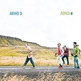 Adhd 3&4