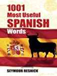 1001 Most Useful Spanish Words (Dover...