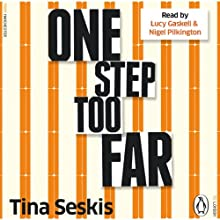 One Step Too Far (       UNABRIDGED) by Tina Seskis Narrated by Lucy Gaskell, Nigel Pilkington