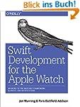 Swift Development for the Apple Watch...