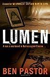Ben Pastor Lumen (Captain Martin Bora Mysteries)