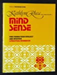 Mind Sense: Fine Tuning Your Intellec...