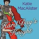 Hard Day's Knight (       UNABRIDGED) by Katie MacAlister Narrated by Karen White