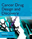 Cancer Drug Design and Discovery, Second Edition