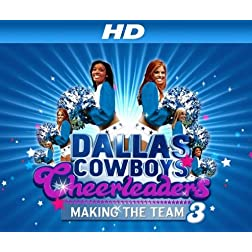 Dallas Cowboys Cheerleaders: Making The Team Season 6 [HD]