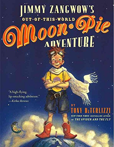 [(Jimmy Zangwow's Out-Of-This-World Moon-Pie Adventure )] [Author: Tony DiTerlizzi] [Apr-2003] (Out Of This World Moon Pie compare prices)