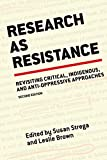 img - for Research As Resistance: Critical, Indigenous, and Anti-Oppressive Approaches book / textbook / text book