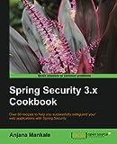 Spring Security 3.x Cookbook