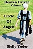 img - for Heaven Driven: Volume Three: Circles of Angels (Amish Christian Short Stories, Romance) book / textbook / text book