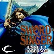 Sword-Singer: Tiger and Del, Book 2 | Jennifer Roberson