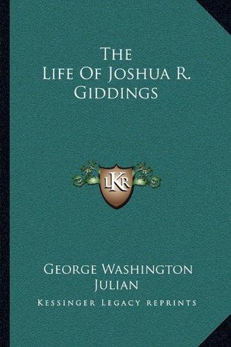 The Life of Joshua R. Giddings