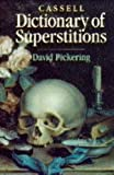 David Pickering Cassell Dictionary of Superstitions