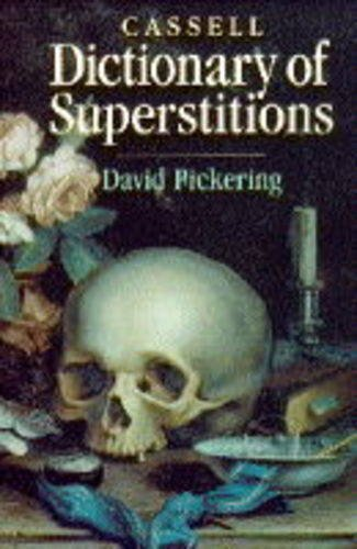 Dictionary of Superstitions, David Pickering