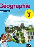 Magellan Géographie cycle 3 éd. 2012 - Manuel de l'élève