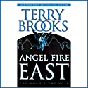 Angel Fire East Audiobook by Terry Brooks Narrated by Mark Deakins