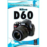 Nikon D60 (Focal Digital Camera Guides)by Corey Hilz