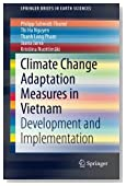 Climate Change Adaptation Measures in Vietnam: Development and Implementation (SpringerBriefs in Earth Sciences)