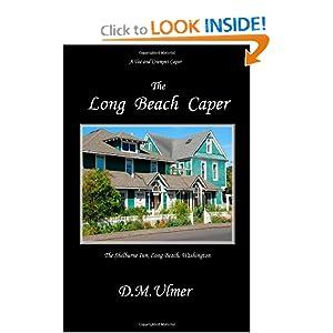The Long Beach Caper D. M. Ulmer