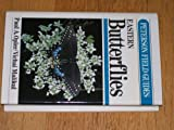 img - for FG EAST BUTTERFLIES CL (Peterson Field Guide Series) book / textbook / text book