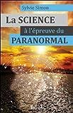 La Science à l'épreuve du paranormal