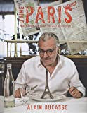 J'aime Paris : Mon Paris du goût en 200 adresses