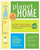 Planet Home: Conscious Choices for Cleaning and Greening the World You Care About Most