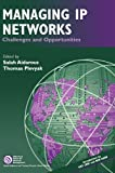 Managing IP Networks: Challenges and Opportunities (IEEE Press Series on Networks and Services Management) (0471392995) by Levine, Paul